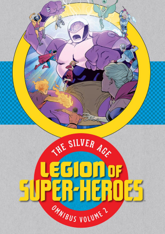 Legion of Super Heroes: The Silver Age Vol. 2 (Omnibus)