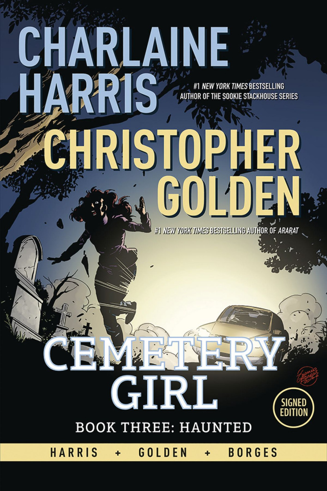 Cemetery Girl Vol. 3: Haunted (Signed Edition)