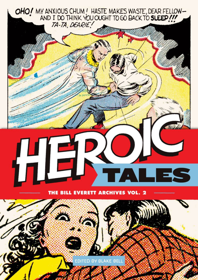 The Bill Everett Archives Vol. 2: Heroic Tales