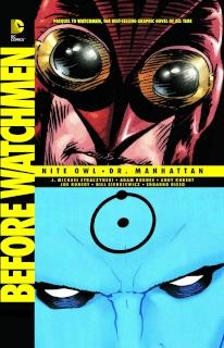 Before Watchmen: Nite Owl / Dr. Manhattan