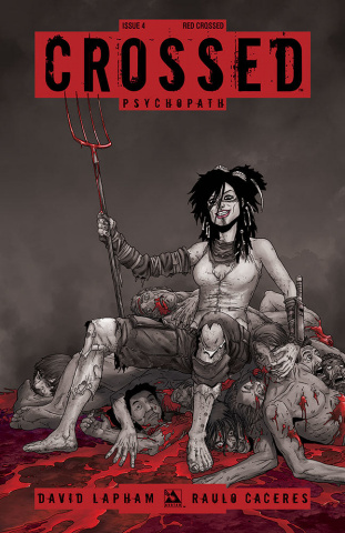 Crossed: Psychopath #4 (Red Crossed Cover)