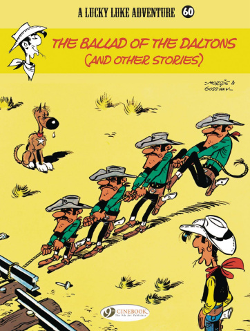 Lucky Luke Vol. 60: The Ballad of the Daltons (and Other Stories)