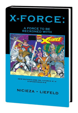 X-Force: Force To Be Reckoned With Premiere Hardcover