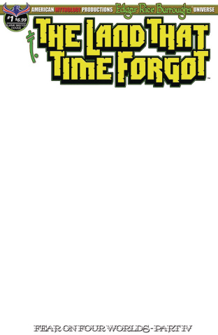 The Land That Time Forgot #1 (Fear On Four Worlds Blank Sketch Cover)