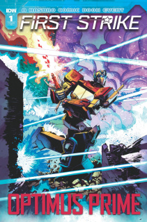 Optimus Prime: First Strike #1 (10 Copy Cover)