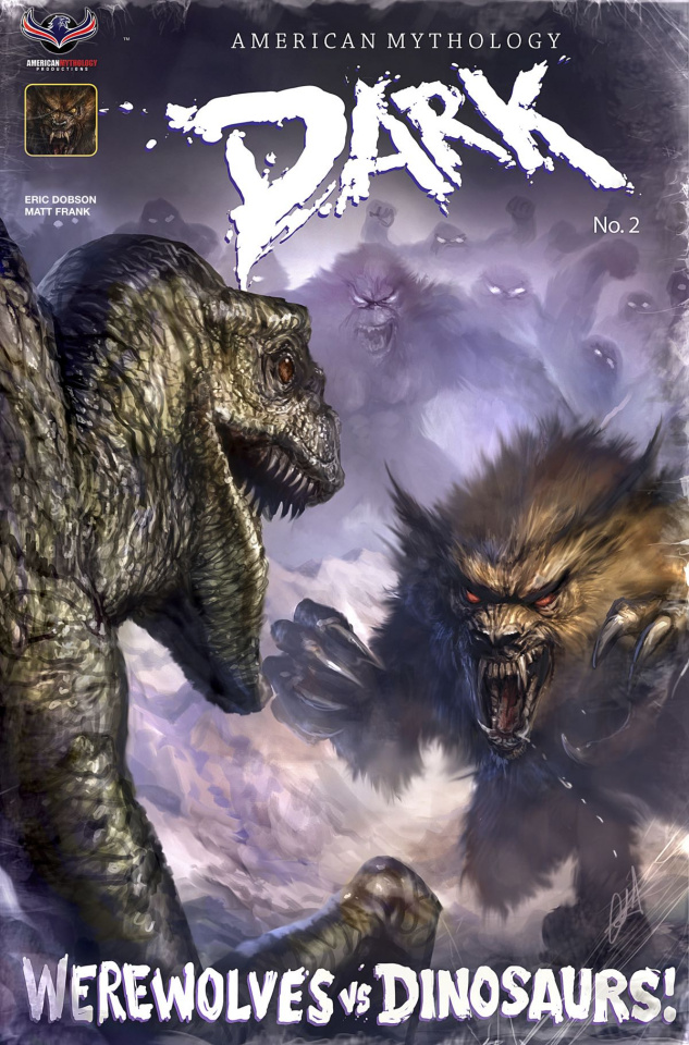 American Mythology Dark: Werewolves vs. Dinosaurs vs. Yetis #2 (Retailer Cover)