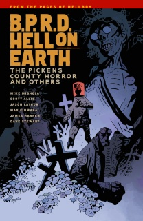 B.P.R.D.: Hell On Earth Vol, 5: the Pickens County Horror and Others