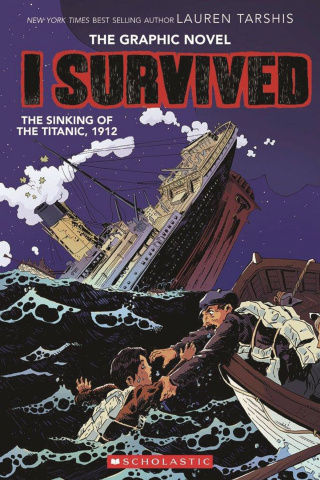 I Survived Vol. 1: I Survived the Sinking of the Titanic