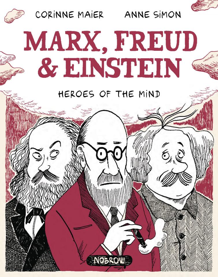 Marx, Freud & Einstein: Heroes of the Mind