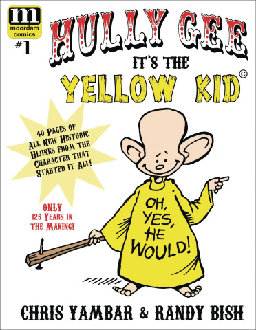 Hully Gee: It's the Yellow Kid #1