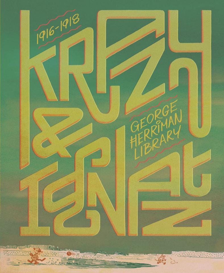 George Herriman Library Vol. 1: Krazy & Ignatz (1916-1918)