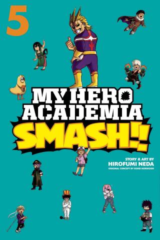 My Hero Academia: Smash!! Vol. 5