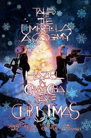 Hazel & Cha Cha Save Christmas: Tales of the Umbrella Academy