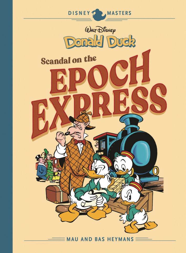 Disney Masters Vol. 10: Scandal on the Epoch Express