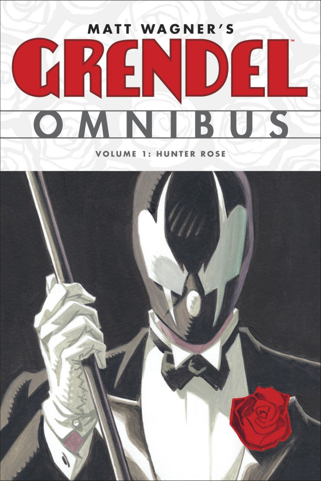 Grendel Vol. 1: Hunter Rose (Omnibus)