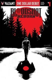 Bloodshot: Reborn #1 (One Dollar Debut Edition)