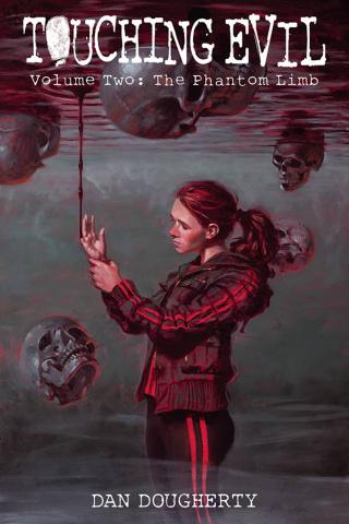 Touching Evil Vol. 2: The Phantom Limb