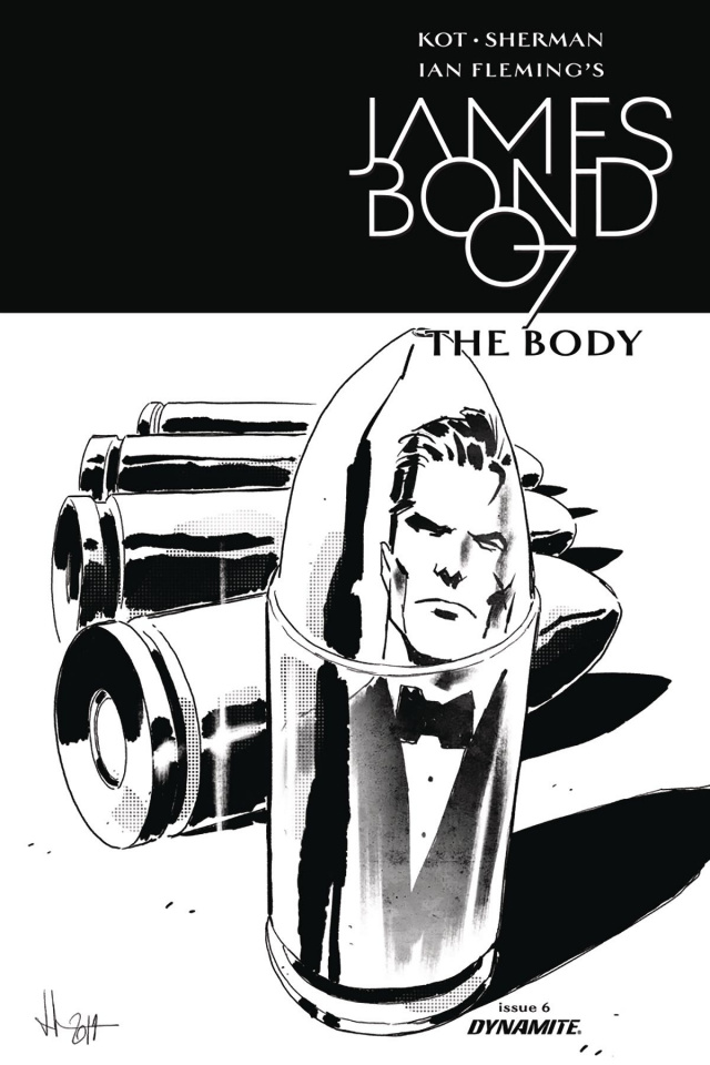 James Bond: The Body #6 (10 Copy Casalanguida B&W Cover)