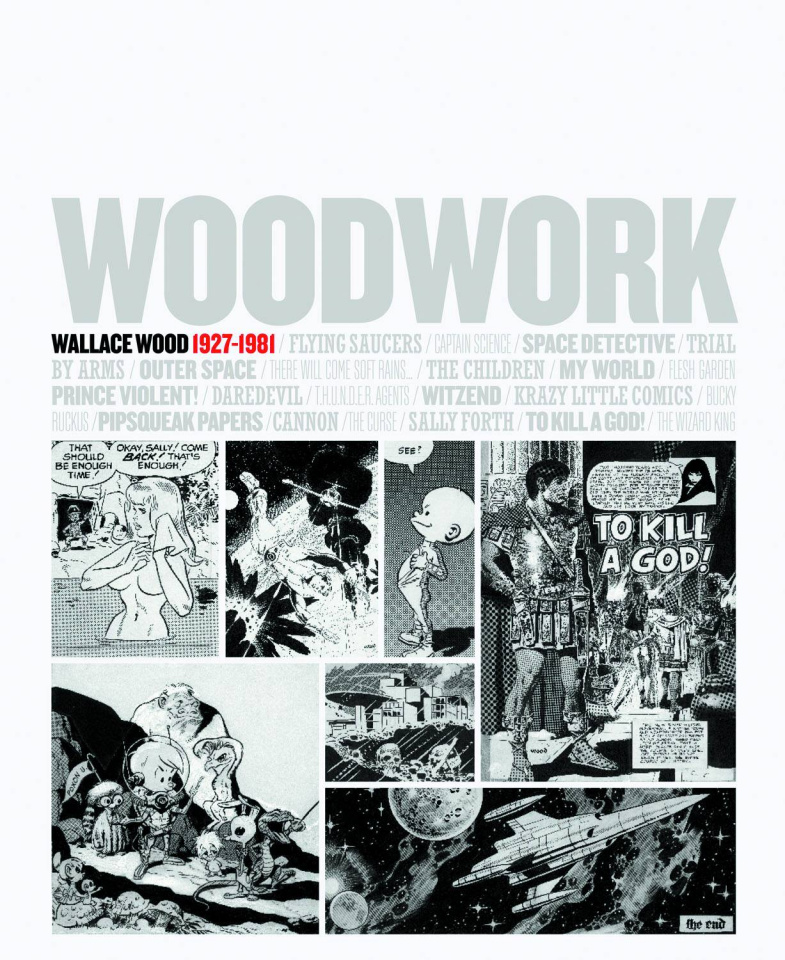 Woodwork: Wallace Wood - 1927-1981