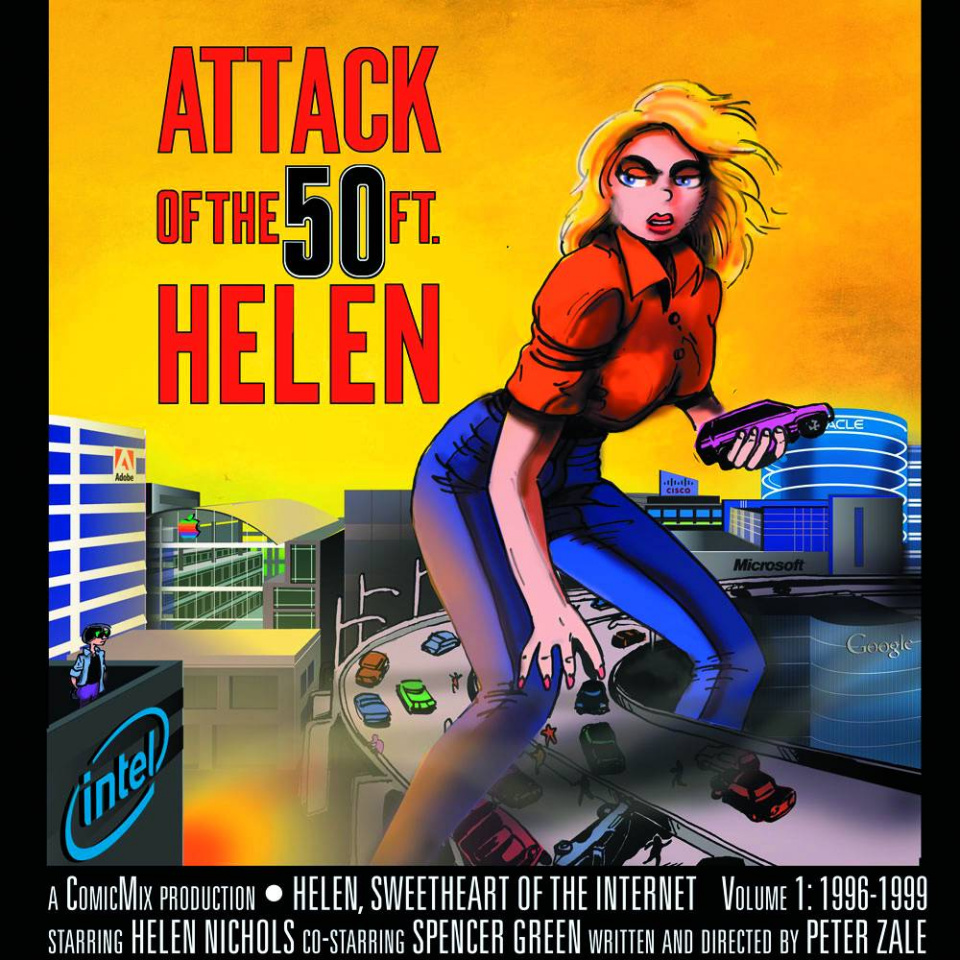 Helen: Sweetheart of the Internet Vol. 1: Attack of the 50 Ft. Helen