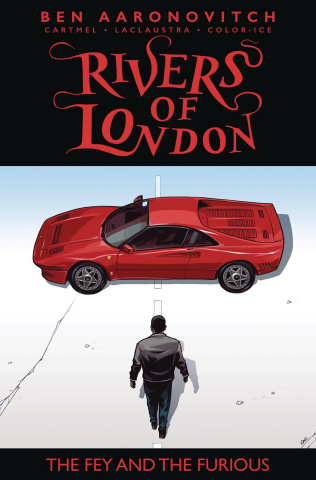 Rivers of London: The Fey and The Furious #2