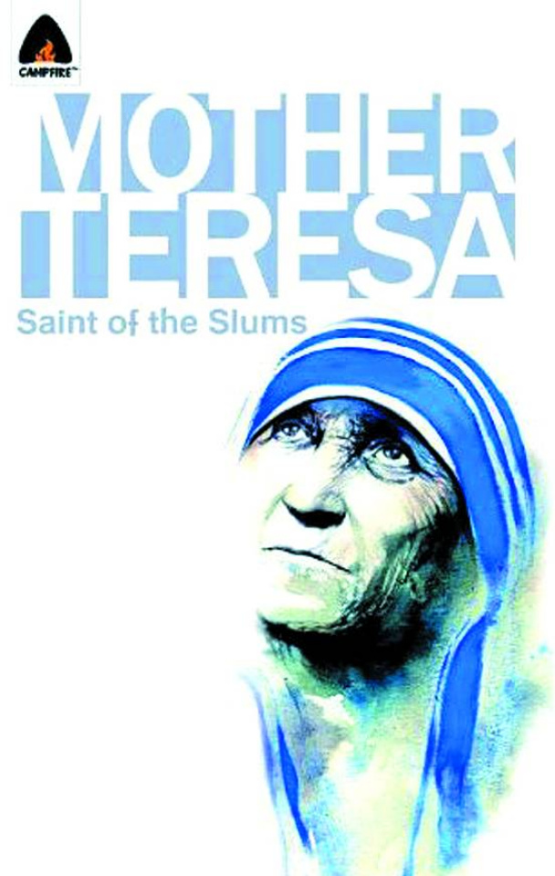 Mother Teresa: Saint of the Slums