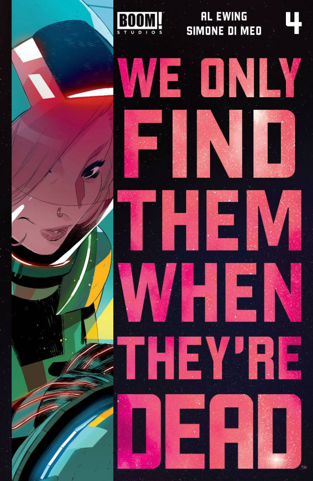 We Only Find Them When They're Dead #4 (2nd Printing)