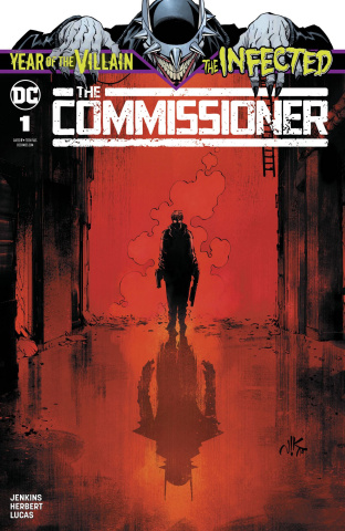 The Infected: The Commissioner #1