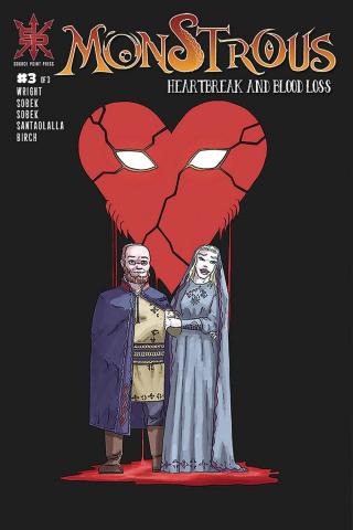 Monstrous: Heartbreak and Blood Loss #3
