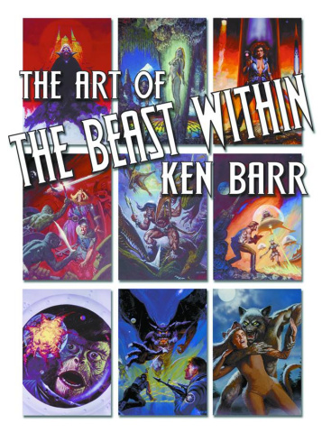 The Beast Within: The Art of Ken Barr
