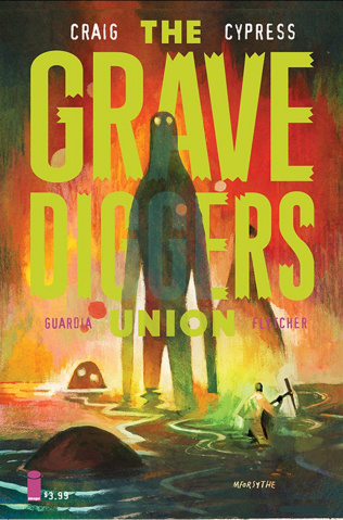 The Gravediggers Union #6 (Forsythe Cover)