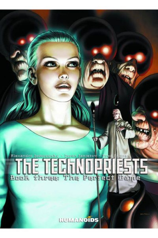 Technopriests Vol. 3: Perfect Game