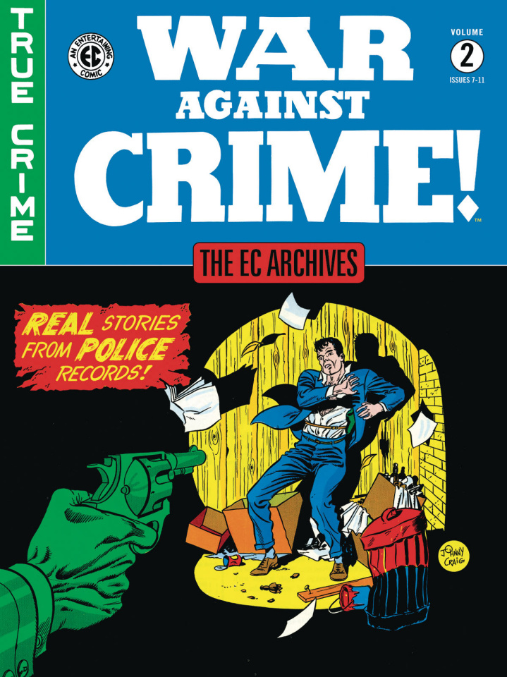 EC Archives: War Against Crime! Vol. 2