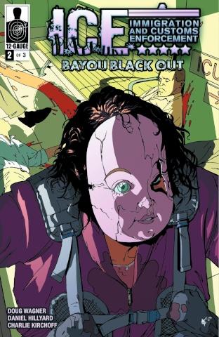 I.C.E.: Bayou Blackout #2