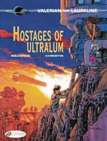 Valerian and Laureline Vol. 16: Hostage of Ultralum