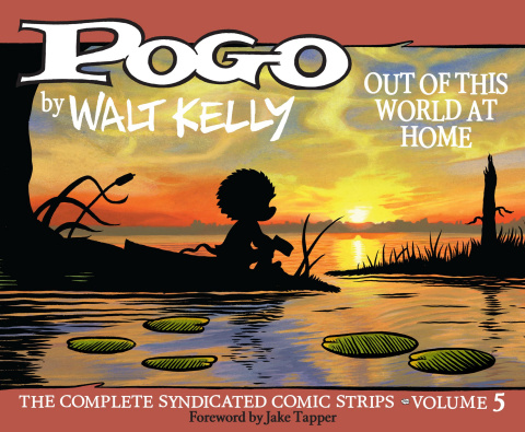 Pogo: The Complete Syndicated Comic Strips Vol. 5: Out of This World at Home