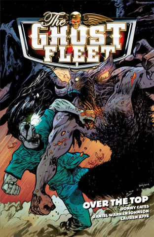 The Ghost Fleet Vol. 2: Over the Top