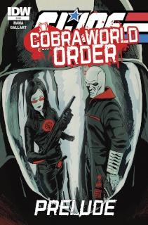 G.I. Joe: Cobra World Order Prelude (Cover A)