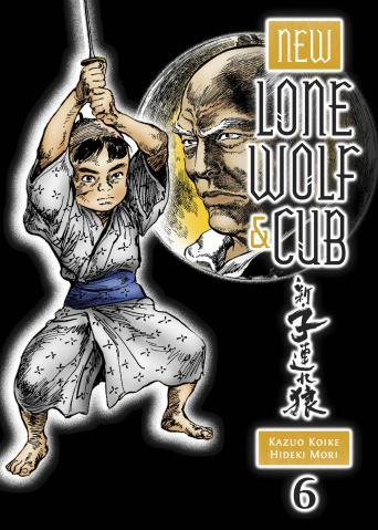 New Lone Wolf & Cub Vol. 6