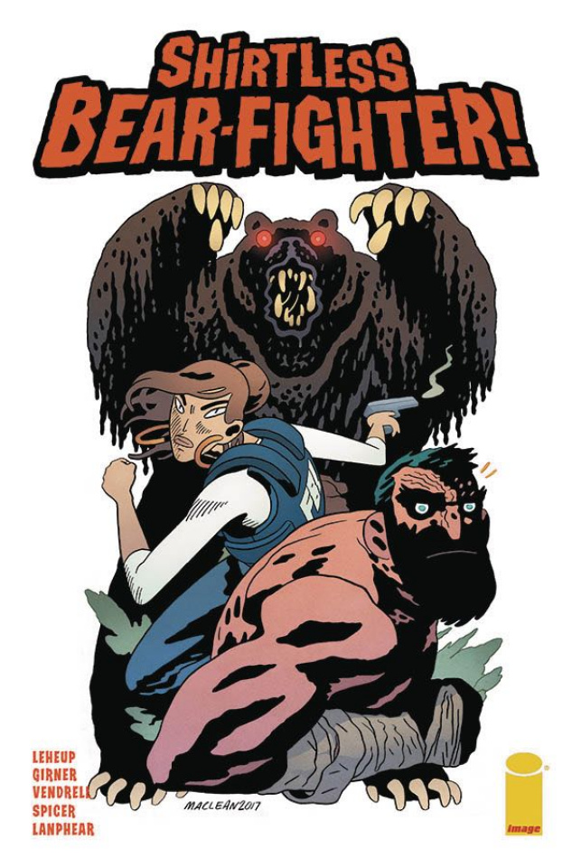 Shirtless Bear-Fighter! #2 (MacLean Cover)