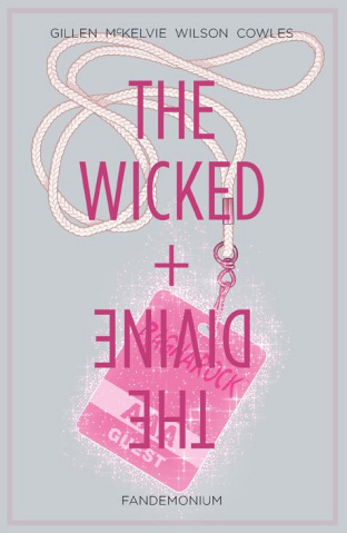 The Wicked + The Divine Vol. 2: Fandemonium