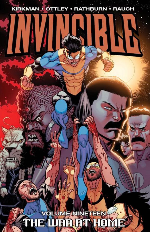Invincible Vol. 19: The War At Home