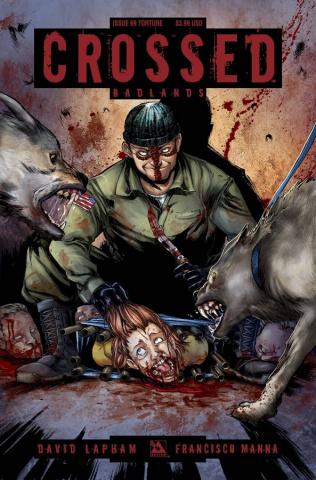 Crossed: Badlands #69 (Torture Cover)