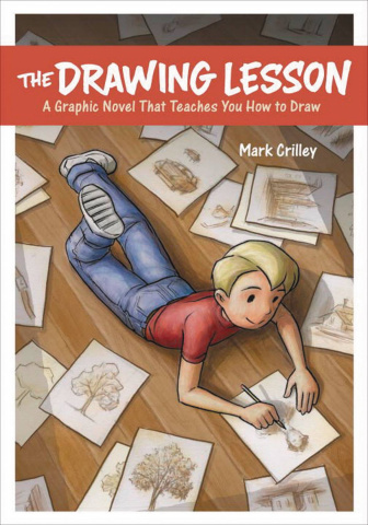The Drawing Lesson: A Graphic Novel Teaches You How To Draw