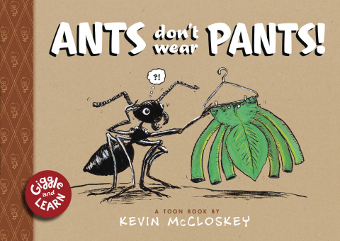 Ants Don't Wear Pants!