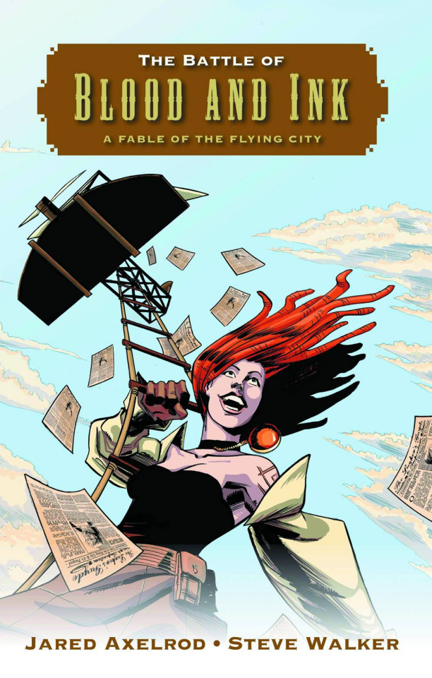 The Battle of Blood & Ink: A Fable of the Flying City