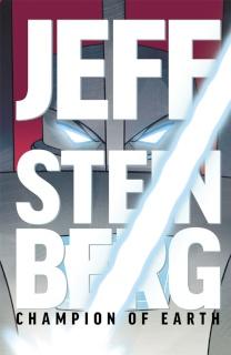 Jeff Steinberg: Champion of Earth #6