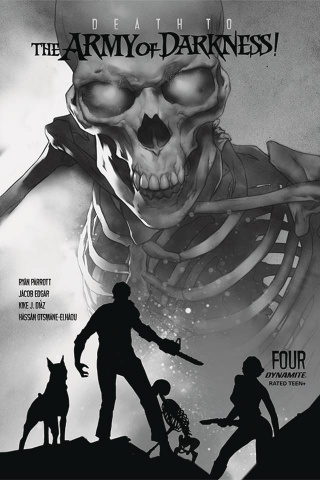 Death to the Army of Darkness #4 (15 Copy Oliver B&W Virgin Cover)