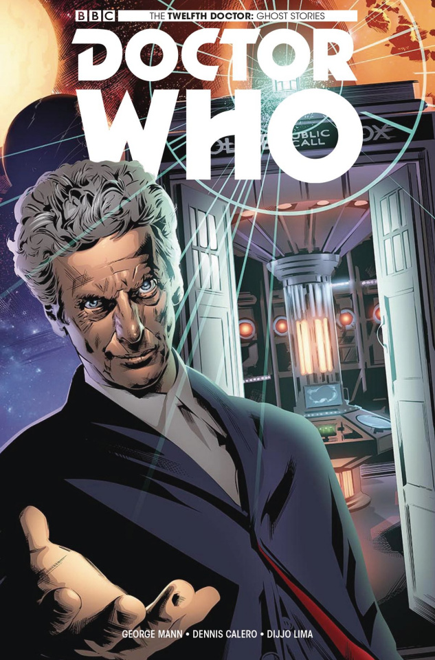 Doctor Who: The Twelfth Doctor - Ghost Stories #3 (Calero Cover)