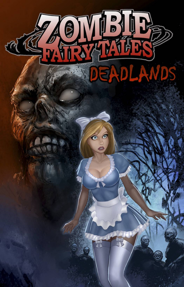 Zombie Fairy Tales: Deadlands